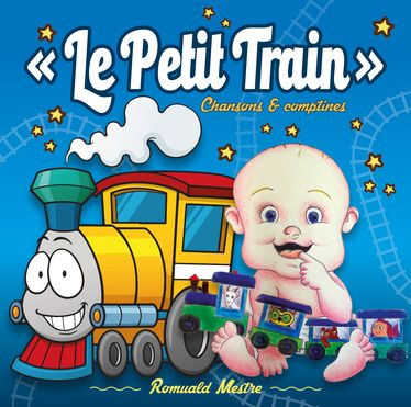 ROMUALD MESTRE LIVRET CD LE PETIT TRAIN 1